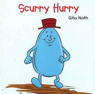 Scurry Hurry by Gita Nath