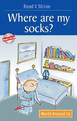Where are My Socks? by Stephen Barnett