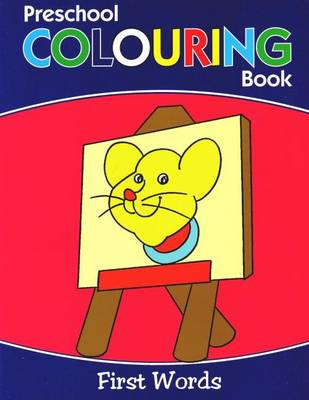 Preschool Colouring Book by B Jain Publishing