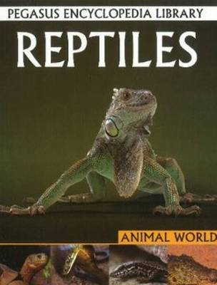 Reptiles by Pallabi B. Tomar