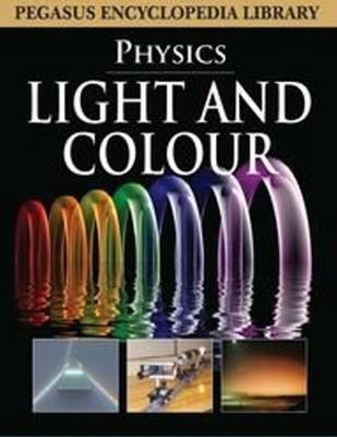 Light and Colour by Pegasus