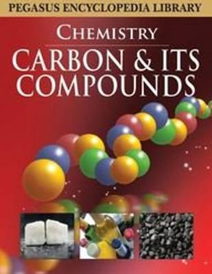 Carbon and Its Compounds by Pegasus