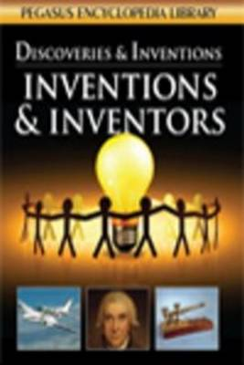 Inventions & Inventors by Pegasus