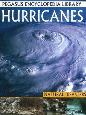 Hurricanes Pegasus Encyclopedia Library by Pallabi B. Tomar