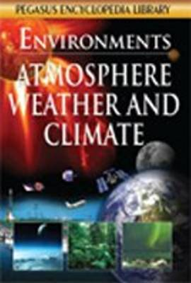 Atmosphere, Weather and Climate by Pegasus