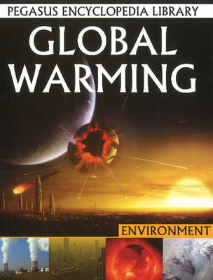 Global Warming by Pallabi B. Tomar