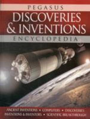 Discoveries & Inventions Encyclopedia by Pegasus