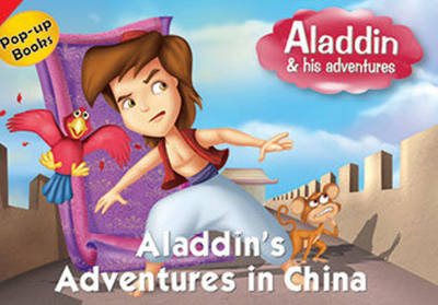 Aladdin's Adventures in China by Pegasus