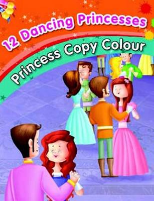 12 Dancing Princesses - Colouring Book by Pegasus