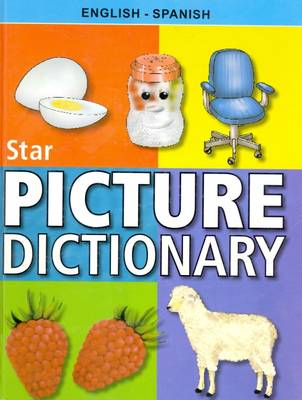 Star Children's Picture Dictionary English-Spanish - Classified by
