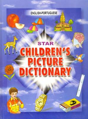 Star Children's Picture Dictionary English-Portuguese - Classified by Babita Verma