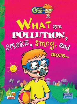 What are Pollution, Smoke, Smog, and More... by Richa Sharma