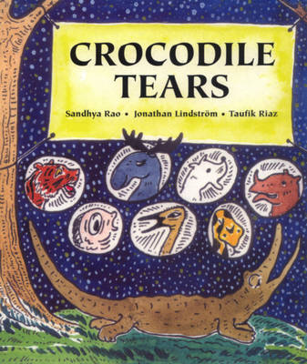 Crocodile Tears by Sandhya Rao, Jonathan Lindstrom