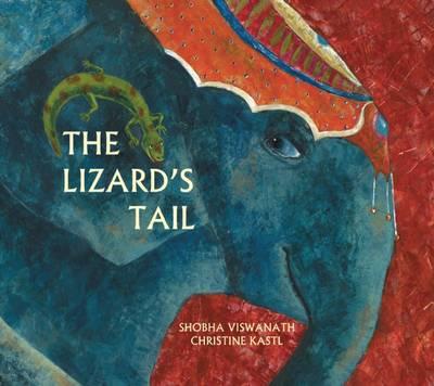 The Lizard's Tail by Shobha Viswanath