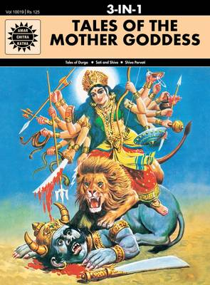 Tales of the Mother Goddess by Anant Pai