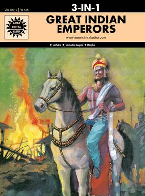 Great Indian Emperors by Anant Pai