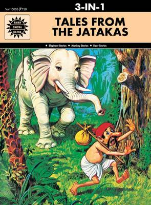 Tales from the Jatakas WITH Monkey Stories 3-in-1 by Anant Pai