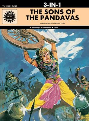 The Sons of the Pandavas by Anant Pai