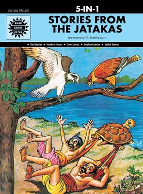 Stories from the Jatakas by Anant Pai