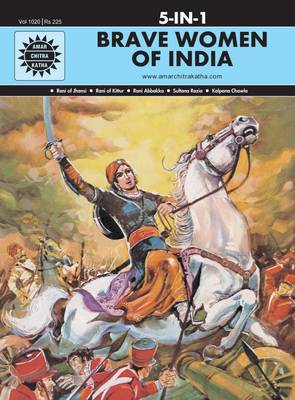 Brave Women of India by Anant Pai