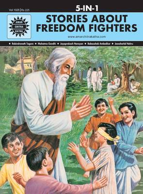 Stories About Freedom Fighters by Anant Pai