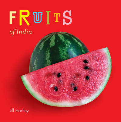 Fruits of India by Jill Hartley