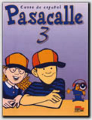 Pasacalle 3 Student Book by