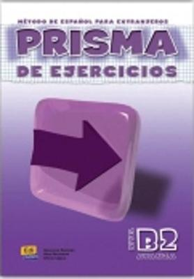 Prisma B2 Avanza Exercises Book by Club Prisma Team, Maria Jose Gelabert