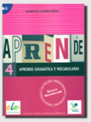 Aprende Gramatica Y Vocabulario 4 by