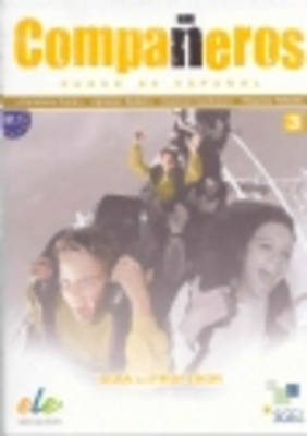 Companeros 3 Tutor Manual by Ignacio Rodero Diez, Carmen Sardinero Franco, Francisca Castro Viudez