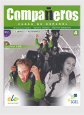 Companeros 4 Student Book + CD by Francisca Castro, Ignacio Rodero, Carmen Sardinero