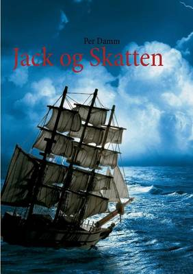 Jack Og Skatten by Per Damm