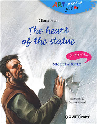 The Heart of Stone by Gloria Fossi