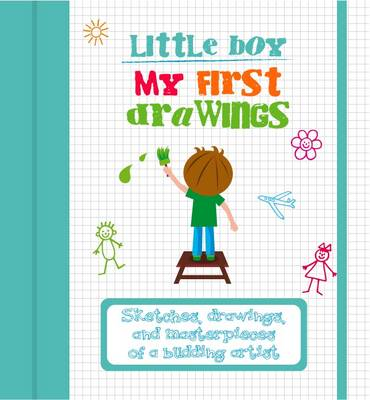 My First Drawings Little Boy by White Star