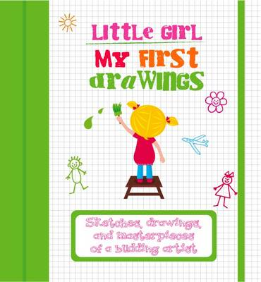My First Drawings Little Girl by White Star