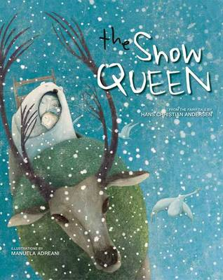 The Snow Queen by Manuela Adreani