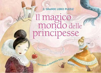Princess Fairy Tales Puzzlebook by Francesca Rossi