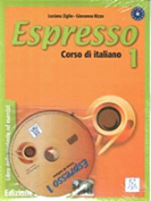 Espresso 1 Student Book with CD by Luciana Ziglio