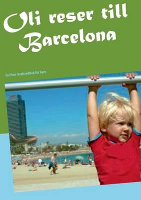 Oli Reser Till Barcelona by Sara Onnebo