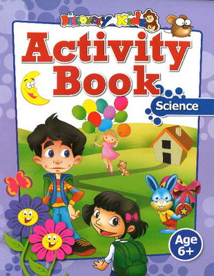 Activity Book: Science Age 6+ by Discovery Kidz