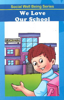 We Love Our School by Discovery Kidz
