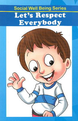 Let's Respect Everybody by Discovery Kidz