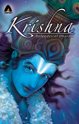 Krishna The Defender of Dharma by Shweta Taneja, Rajesh Nagulakonda