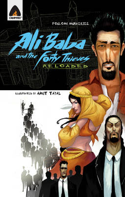Ali Baba and the Forty Thieves Reloaded by Poulomi Mukherjee
