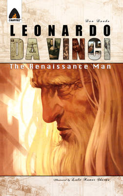 Leonardo Da Vinci The Renaissance Man by Dan Danko