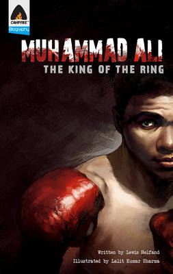 Muhammad Ali The King of the Ring by Lewis Helfand