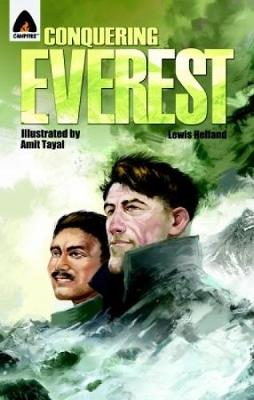 Conquering Everest The Lives of Edmund Hillary and Tenzing Norgay by Lewis Helfand