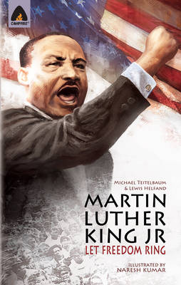 Martin Luther King Jr Let Freedom Ring by Michael Teitelbaum, Lewis Helfand