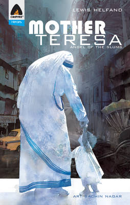 Mother Teresa Angel of the Slums by Lewis Helfand