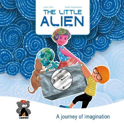 The Little Alien by Jason Quinn, Sourav Dutta, Rajesh Nagulakonda